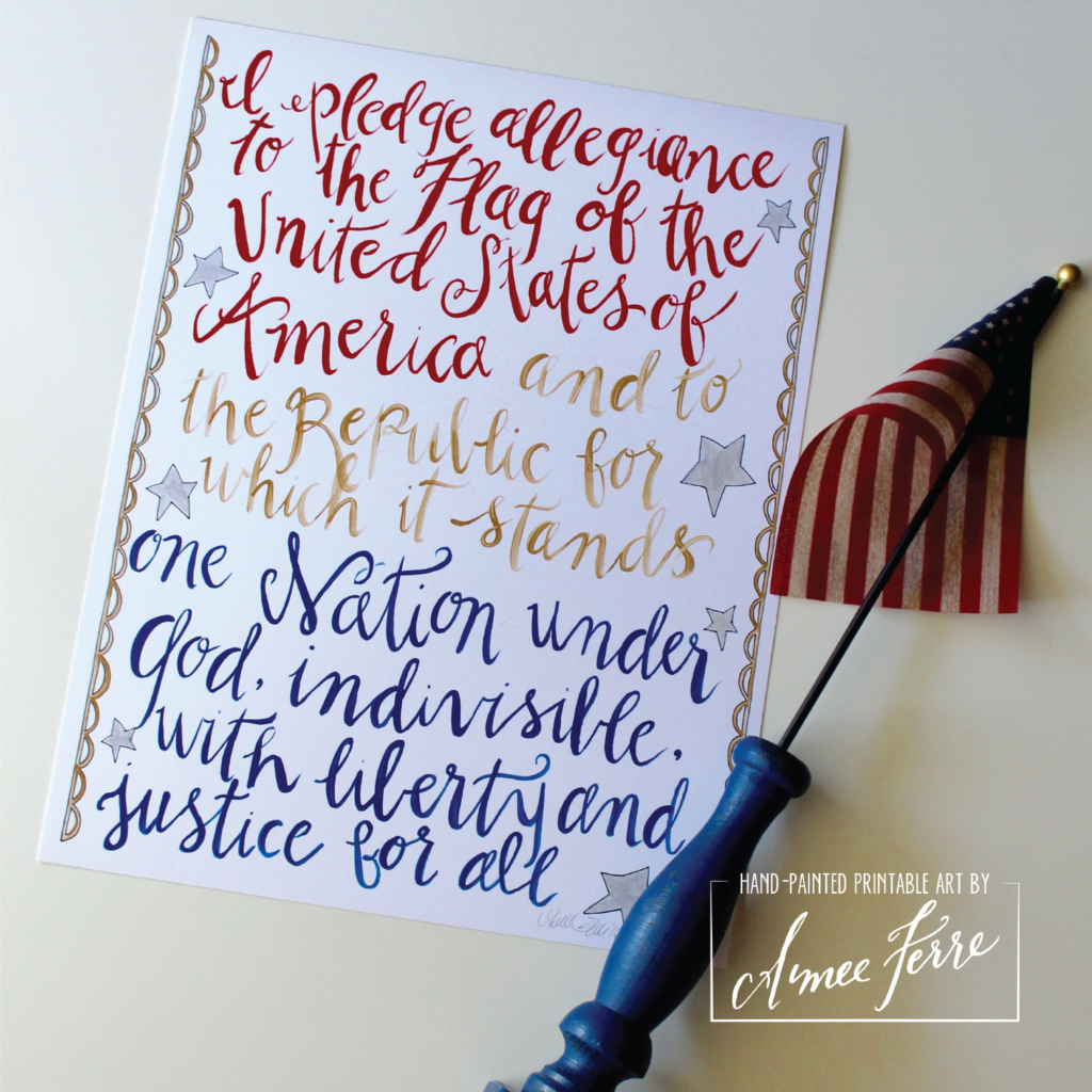 The Pledge of Allegiance Hand-lettered