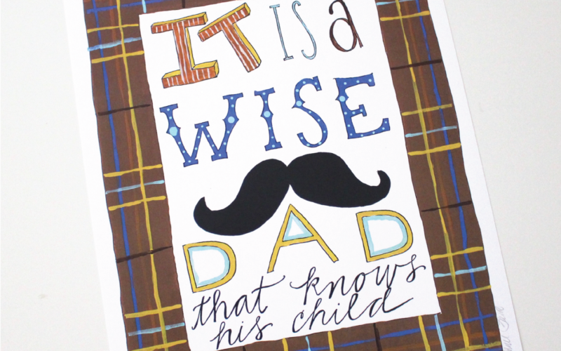 A Wise Dad Knows His Child by Shakespeare A Father's Day Printable
